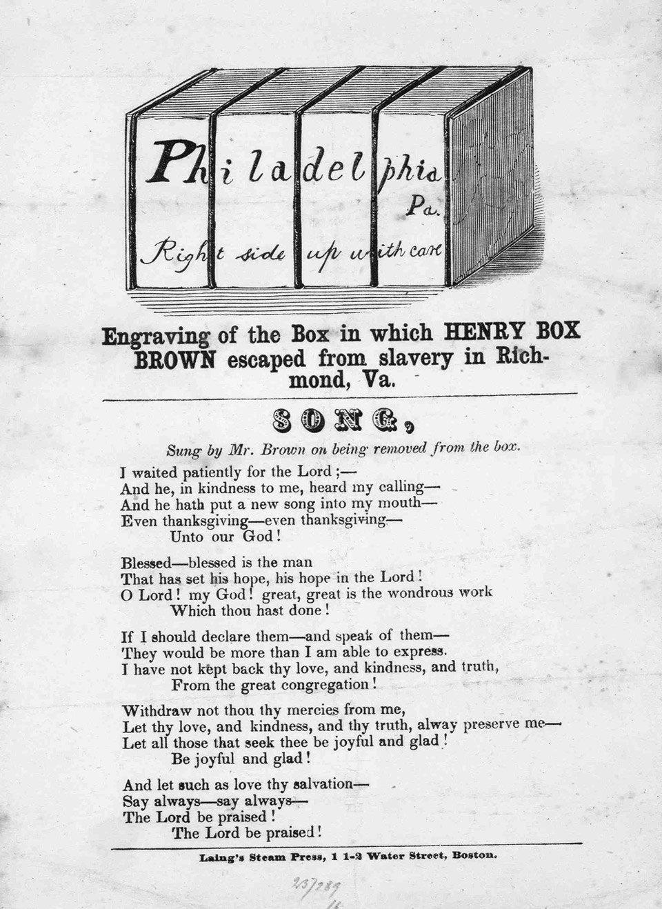طبعت كلمات أغنية (براون) التي قام بأدائها بعد خروجه من الصندوق في (فيلادلفيا) في مارس 1849 في هذه المطبوعة.