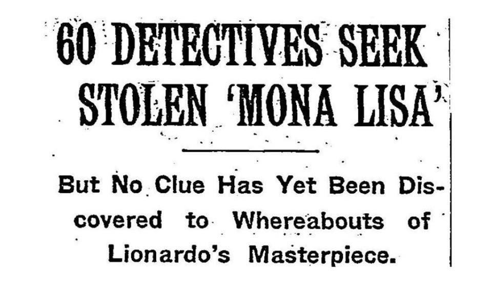 العنوان الرئيسي لصحيفة النيويورك تايمز من يوم 24 أغسطس سنة 1911 يتناول خبر سرقة الموناليزا